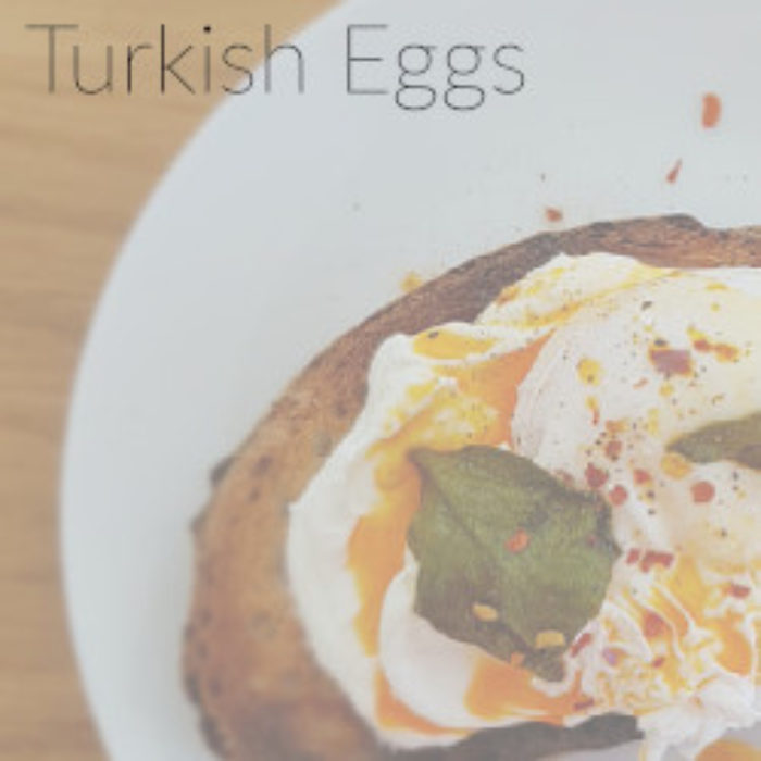 Turkish Eggs…