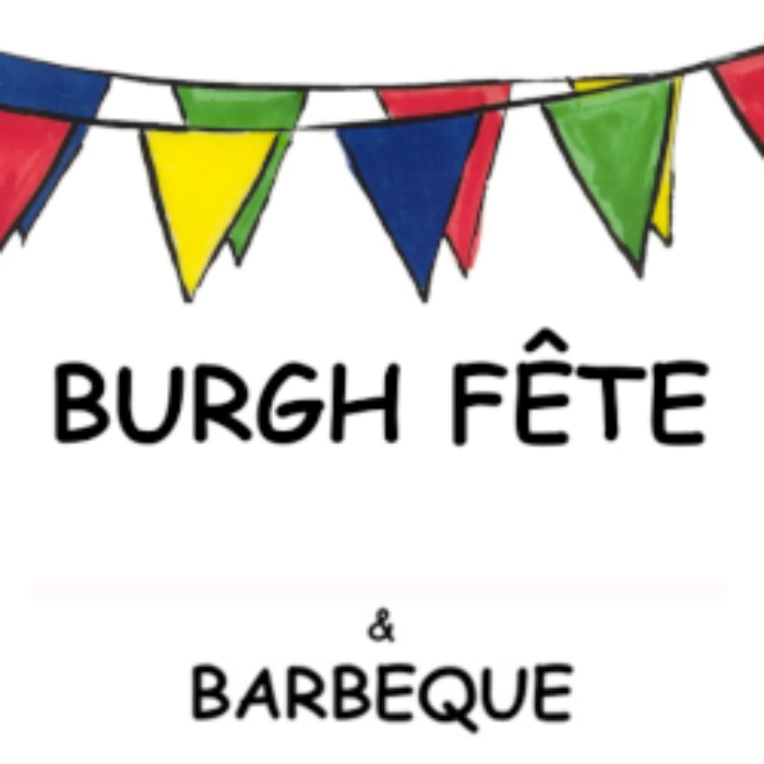 Your Fete is in Burgh…